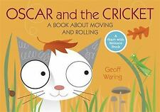 Oscar and the Cricket: A Book About Moving and Rolling (Start with Science)