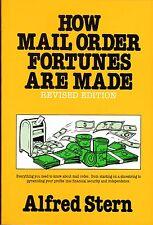 How Mail Order Fortunes Are Made by Alfred Stern--FREE SHIPPING