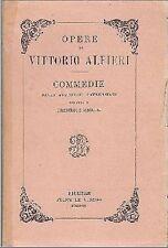 OPERE DI VITTORIO ALFIERI - COMMEDIE autografi laurenziani - 1927 Le Monnier