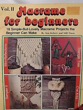 Macrame for Beginners Vol. II 18 Projects  Craft Book #7307 From 1979