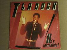 """T LA ROCK HE'S INCREDIBLE BREAKDOWN ROCKIN THE PARTY 12"""" ORIG '85 OLD SCHOOL RAP"""