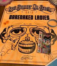 Barenaked Ladies Autographed Poster & Merch Kit 2013 Last Summer On Earth Tour