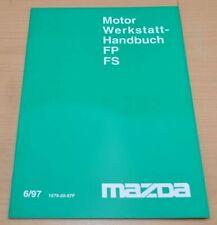 MAZDA Motor FP FS Instandsetzung Schmierung Reparatur 1997 Werkstatthandbuch