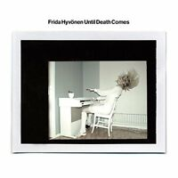 Frida Hyvonen - Until Death Comes [CD]