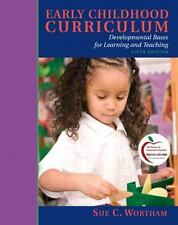 Early Childhood Curriculum: Developmental Bases for Learning and Teaching (5th E