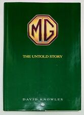 MG The Untold Story by David Knowles MGA MGB MGC TC TD TF Book 1997 1st Ed.