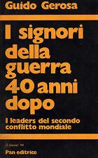 """WW2 - G. Gerosa: """"I SIGNORI DELLA GUERRA 40 ANNI DOPO"""""""