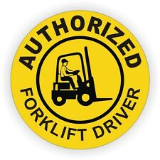 Authorized Forklift Driver Hard Hat Decal / Helmet Sticker Fork Lift Tow Motor