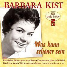 BARBARA KIST - WAS KANN SCHÖNER SEIN: 50 GROßE ERFOLGE  2 CD NEU