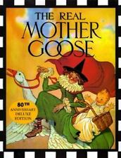 Real Mother Goose 80th Anniversary Deluxe Edition by Wright, Blanche Fisher