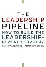 The Leadership Pipeline: How to Build the Leadership Powered Company by Ram  Ch