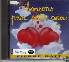 (152R) Chansons Pour Petits Cceurs, Pierre Batt 1994 CD