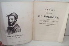 Eloge de Jean de Bologne (Giambologna), Discours de Duthilloeul -Douai vers 1820