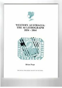 """""""Western Australia : the 4d lithograph, 1854-1864"""" by Brian Pope (out of print)"""
