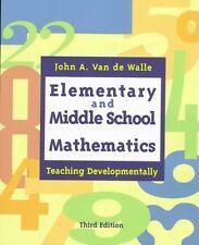 Elementary and Middle School Mathmatics: Teaching Developmentally by John A. Van