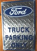 Ford Sign Truck Parking Only Diamondplate Vintage Metal Advertising Tin New USA