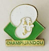 Champi Jandou Advertising Pin Badge Vintage (C23)