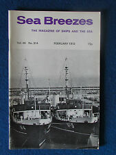 Sea Breezes - Magazine of Ships and the Sea - February 1972 - Vol 46 - No 314
