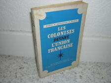 1953.colonisés devant l'union française.Henri  Rousseau Nadir