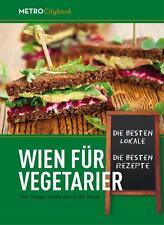 Wien für Vegetarier (2015, Taschenbuch)