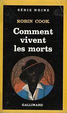 EO SÉRIE NOIRE N° 2049 + ROBIN COOK + BELLE DÉDICACE : COMMENT VIVENT LES MORTS