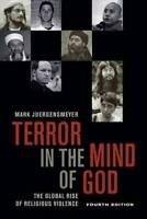TERROR IN THE MIND OF GOD - JUERGENSMEYER, MARK - NEW PAPERBACK BOOK