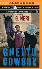 Ghetto Cowboy by G. Neri (2015, MP3 CD, Unabridged)