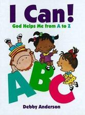 I Can! ABC: God Helps Me from A to Z, Anderson, Debby, Anderson, Debbie, Accepta