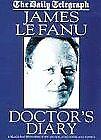 Doctor's Diary-James Le Fanu