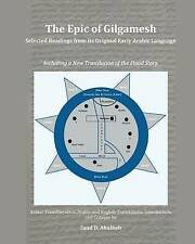 USED (LN) The Epic of Gilgamesh: Selected Readings from its Original Early Arabi