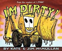 I'm Dirty!, Paperback by McMullan, Kate; McMullan, Jim (ILT), Brand New, Free...