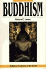 Religious Traditions of the World: Buddhism by Robert C. Lester (1987, Paperback