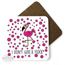 I Don't Give A Flock Cute Pink Flamingo Gloss High Quality Wooden Coaster
