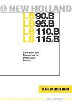 NEW HOLLAND LB90.B LB95.B LB110.B LB115.B OPERATORS MANUAL