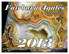 Fairburn Agates I Have Known Calendar 2013 The State Gemstone of SD