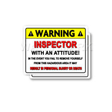 Inspector Warning Attitude Decal Lineman Hard Hat Bumper 2 pack Stickers mka