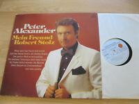 LP Peter Alexander Mein Freund Robert Stolz Vinyl Ariola 202 500-365