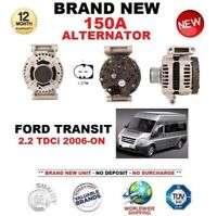 FOR FORD TRANSIT 2.2 TDCi 2006-ON BRAND NEW 150A ALTERNATOR EO QUALITY