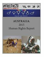 Human Rights: AUSTRALIA: 2015 Human Rights Report by United States United...