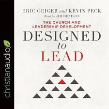 Designed to Lead : The Church and Leadership Development Audio Book on CD
