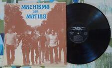 Machismo Con Matias LP S/T Tejano Soul 1975 Latin San Antonio Texas VG+/VG+