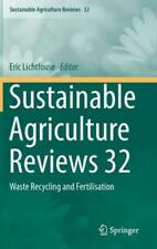 Sustainable Agriculture Reviews 32: Waste Recycling and Fertilisation