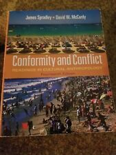Conformity and Conflict : Readings in Cultural Anthropology by James Spradley a…