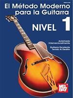 El Metodo Moderno para la Guitarra de Mel Bay Nivel 1