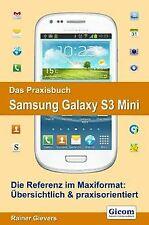 Das Praxisbuch Samsung Galaxy S3 Mini von Gievers, Rainer | Buch | Zustand gut