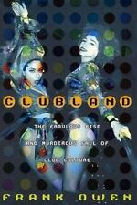 Clubland: The Fabulous Rise and Murderous Fall of Club Culture Owen, Frank