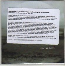 (CB658) Looking Glass, If You See Something, Say Something - 2011 DJ CD