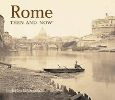 Then and Now Thunder Bay Ser.: Rome Then and Now by Federica D'Orazio (2004, Ha…