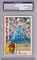 1984 Topps AL HOLLAND Signed Autographed Baseball Card PSA/DNA #564