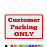 Customer Parking Only, plastic pre-drilled plastic wall/door sign, multi colours
